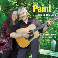 Paint Me A Picture by Patty Stevenson, Craig Siemsen